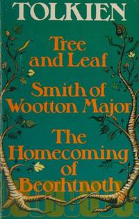 image of Tree and leaf : Smith of Wootton Major : The homecoming of Beorhtnoth, Beorhthelm's son.