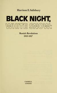Black Night, White Snow: Russia's revolutions 1905-1917