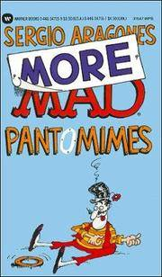 Sergio Aragone's More Mad Pantomimes