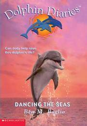 Dancing the Seas (Dolphin Diaries #8)