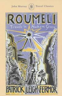 Roumeli : Travels in Northern Greece.