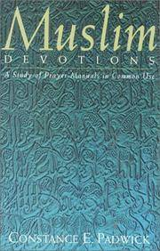 Muslim Devotions: A Study of Prayer-Manuals in Common Use
