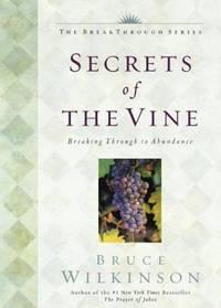 image of Secrets of the Vine : Breaking through to Abundance (The Breakthrough Ser.  )