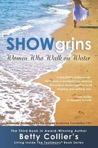 SHOWgrins: Women Who Walk on Water