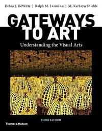 GATEWAYS TO ART:UNDERSTANDING..W/ACCESS