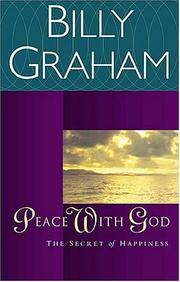 Peace with God: The Secret Happiness by  Billy Graham - Paperback - 2000-04-11 - from Ergodebooks and Biblio.com