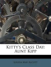 image of Kitty's Class Day: Aunt Kipp
