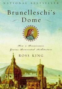 image of Brunelleschi's Dome : How a Renaissance Genius Reinvented Architecture