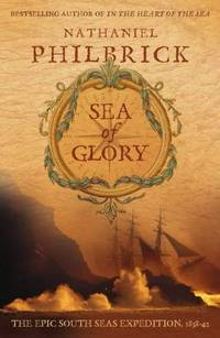 Sea of Glory ; The Epic South Seas Expedition 1838-1842