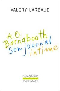 A.O. Barnabooth: Son journal intime (Collection L'Imaginaire) (French Edition)