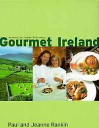 Gourmet Ireland (Companion to the Public Television Series)