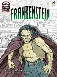 Color Your Own Graphic Novel FRANKENSTEIN (Dover Classic Stories Coloring Book)