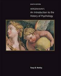 Hergenhahn's An Introduction to the History of Psychology (8th US Edition) by Tracy Henley - Hardcover - 2018 - from textbookforyou (SKU: 351)