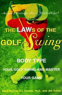 The LAWs of the golf swing by  JIM  PH.D  SUTTIE - Hardcover - from Kleynes Antikvariat and Biblio.com
