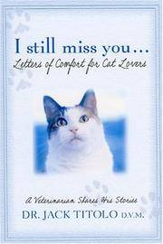 I Still Miss You: Letters of Comfort for Cat Lovers
