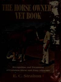 The Horse Owner's Vet Book