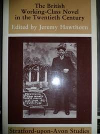 The British Working-Class Novel in the Twentieth Century