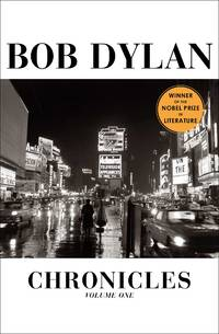 Chronicles Vol. 1 by Bob Dylan - Hardcover - 2004 - from pine hill books (SKU: 012010)
