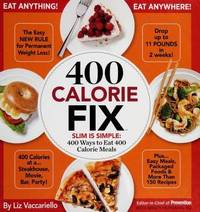 400 Calorie Fix : Slim Is Simple : 400 Ways to Eat 400 Calorie Meals