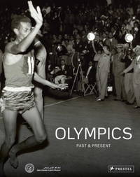 The Olympics: Past and Present (Publications of the Qatar Olympic & Sports Museum (Qosm))