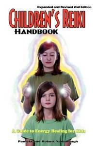 Children's Reiki Handbook: A Guide to Energy Healing for Kids