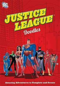 DC Comics Justice League Doodles: Amazing Adventures to Complete and Create