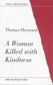 A Woman Killed with Kindness (New Mermaids)