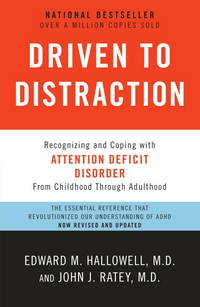 image of Driven to Distraction (Revised): Recognizing and Coping with Attention Deficit Disorder