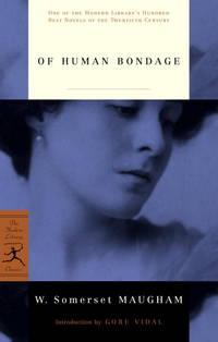 Of Human Bondage (Modern Library 100 Best Novels)