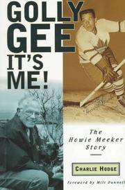 image of Golly Gee--It's Me: The Howie Meeker Story