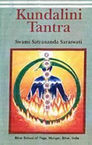 Kundalini Tantra/2012 Re-print/ 2013 Golden Jubilee edition [Aug 19, 2012] Swami Satyananda...