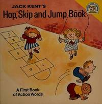 Jack Kent's Hop, Skip, and Jump Book: An Action Word Book (A Random House Pictureback)