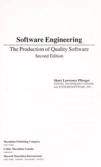 Software Engineering: The Production of Quality Software by Shari Lawrence Pfleeger - Hardcover - 1991 - from Anybook Ltd (SKU: 4153620)