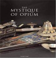 The Mystique of Opium in History and Art by  Donald Wigal - Hardcover - 2004 - from Veronica's Books and Biblio.com