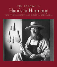 HANDS IN HARMONY: Traditional Crafts and Music in Appalachia (Book and CD)