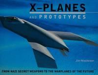 X- Planes and Prototypes