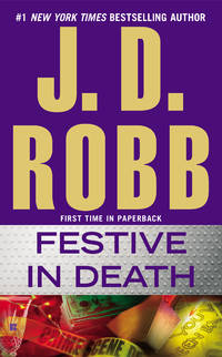 Festive in Death: In Death vol. 39