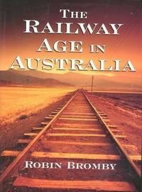 The Railway Age in Australia