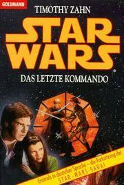 Star Wars. Das letzte Kommando