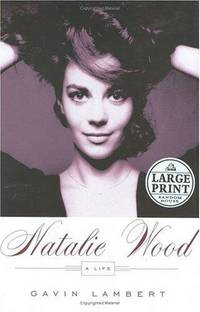 image of Natalie Wood a Life (Large Print Edition)