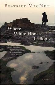 Where White Horses Gallop