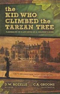 The Kid Who Climbed the Tarzan Tree