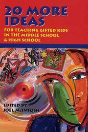 20 More Ideas for Teaching Gifted Kids in the Middle School & High School