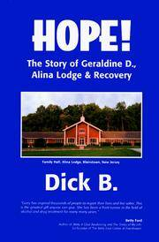 Hope! : The Story of Geraldine D., Alina Lodge & Recovery