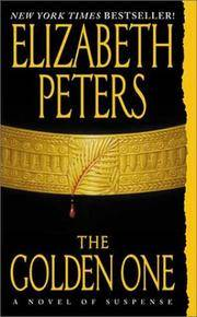 The Golden One (Amelia Peabody Mystery)