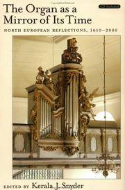 The Organ as a Mirror of its Time: North European Reflections, 1610 - 2000
