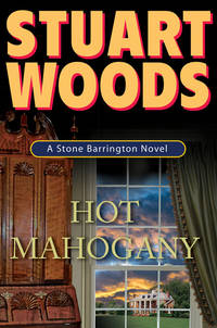 HOT MAHOGANY, A STONE BARRINGTON NOVEL