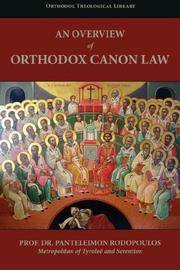 An Overview of Orthodox Canon Law (Orthodox, Theological Library)