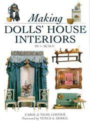 Making Dolls' House Interiors Decor and Furnishing in 1/12 Scale by  Carol & Nigel w/text & drawings by Venus and Martin Dodge Lodder - Paperback - from The Book Store and Biblio.com