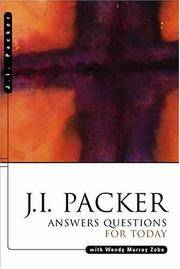 J. I. Packer Answers Questions for Today